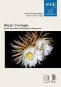 Blütenökologie Bd.2 . Sexualität und Partnerwahl im Pflanzenreich
