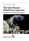 The Gila Monster – Heloderma suspectum. Natural History  Captive Husbandry & Propagation