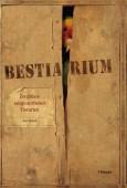 Bestiarium. Zeugnisse ausgestorbener Tierarten