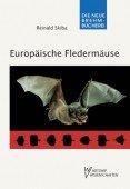 Europäische Fledermäuse – Kennzeichen, Echoortung und Detektoranwendung