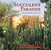 Succulent Paradise – Twelve Great Gardens of the World