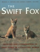 The Swift Fox - Ecology and Conservation of the Swift Foxes in a Changing World