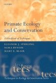 Primate Ecology and Conservation – A Handbook of Techniques