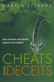 Cheats and Deceits – How Animals and Plants Exploit and Mislead