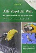 Alle Vögel der Welt. Die komplette Checkliste aller Arten und Unterarten - 10.686 Vogelarten und 15.908 Unterarten