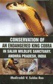 Conservation of an endangered King Cobra in Salur Wildlife Sanctuary, Andhra Pradesh, India