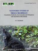 Taxonomic Studies of Small Mammals of Madhya Pradesh