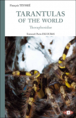 Tarantulas of the world – Theraphosidae