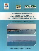 Studies on the Status of Coral Reefs and some associated organisms in Gulf of Mannar Biosphere reserve