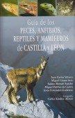 Guia de los Peces, Anfibios, Reptiles y Mamiferos de Castilla y Leon