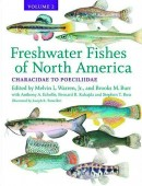 Freshwater Fishes of North America, Volume 2 Characidae to Poeciliidae