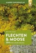 Taschenatlas Flechten und Moose – 294 Arten schnell erkennen