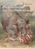 Die Geschichte der Tierillustration in Deutschland 1850–1950