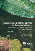 Guide to the Epiphyllous Bryophytes of Central Amazonia