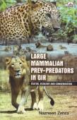 Large Mammalian Prey-Predators in Gir – Status, Ecology and Conservation