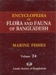 Marine Fishes – Encyclopedia of Flora and Fauna of Bangladesh Vol. 24