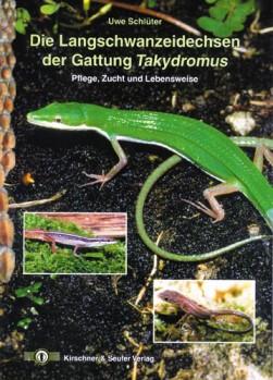 Die Langschwanzeidechsen der Gattung Takydromus  Pflege, Zucht und Lebensweise