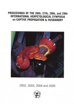 Proceedings of the 26th, 27th, 28th, and 29th International Herpetological Symposia on Captive Propagation & Husbandry