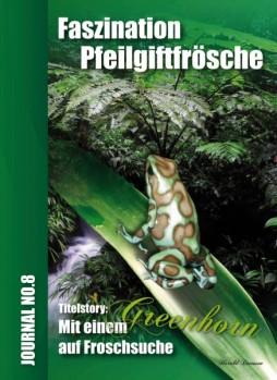 Faszination Pfeilgiftfrösche Journal No. 8