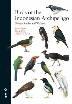 Birds of the Indonesian Archipelago – Greater Sundas and Wallacea