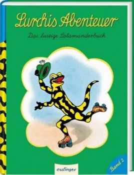 Lurchis Abenteuer Bd.2 Das lustige Salamanderbuch.   Sammlung der grünen Lurchi-Hefte 22–40
