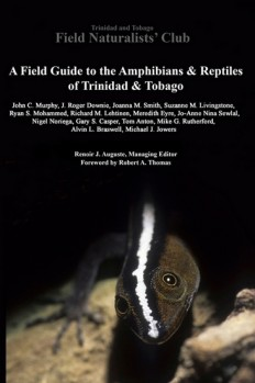 A Field Guide to the Amphibians & Reptiles of Trinidad & Tobago
