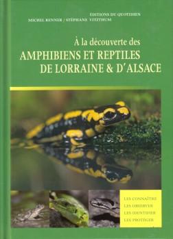 A la decouverte des Amphibiens et Reptiles de Lorraine & d´Alsace