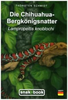 Die Chihuahua-Bergkönigsnatter Lampropeltis knoblochi