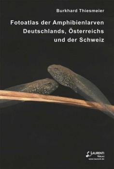 Fotoatlas der Amphibienlarven Deutschlands, Österreichs und der Schweiz