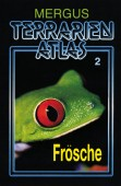 Mergus Terrarien Atlas Bd. 2 Frösche