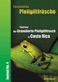 Faszination Pfeilgiftfrösche Journal No. 4