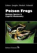 Poison Frogs - Biology, Species & Captive Husbandry