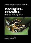 Pfeilgiftfrösche - Biologie, Haltung, Arten