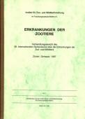 Erkrankungen der Zootiere - Schwerpunkttagung Schildkröten Zürich 1997