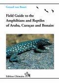 Reptiles and Amphibians of Aruba, Curaçao and Bonaire