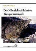 Die Nilweichschildkröte - Trionyx triunguis
