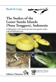 The Snakes of the Lesser Sunda Islands (Nusa Tenggara), Indonesia. A field guide to the terrestrial and semi-aquatic snakes of the Lesser Sunda Islands with identification key
