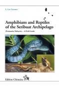 Amphibians and Reptiles of the Seribuat Archipelago (Peninsular Malaysia) - A Field Guide