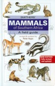 Smither's Mammals of Southern Africa - A Field Guide