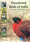Threatened Birds of India - Their Conservation Requirements