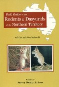Field Guide to the Rodents & Dasyurids of the Northern Territory
