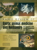Rapid Review of Exotic animal medicine and husbandry - Pet mammals, birds, reptiles, amphibians and fish