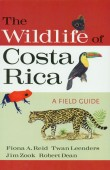 The Wildlife of Costa Rica - A Field Guide