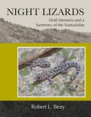 Night Lizards. Field Memoirs and a Summary of the Xantusiidae