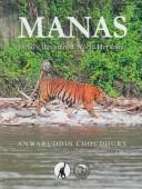 Manas – India's threatened World Heritage