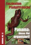 Faszination Pfeilgiftfrösche Journal No. 12