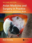 Avian Medicine and Surgery in Practice – Companion and Aviary Birds 2. Edition