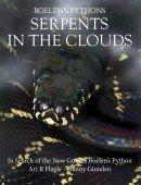 Boelen´s Pythons Serpents in the Clouds >< In Search of the New Guinea Boelen`s Python