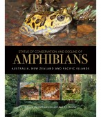 Amphibian Biology Volume 11 Status of Conservation and Decline of Amphibians Eastern Hemisphere Part 6  Australia, New Zealand, and Pacific Islands