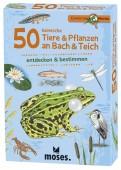 50 heimische Tiere & Pflanzen an Bach & Teich